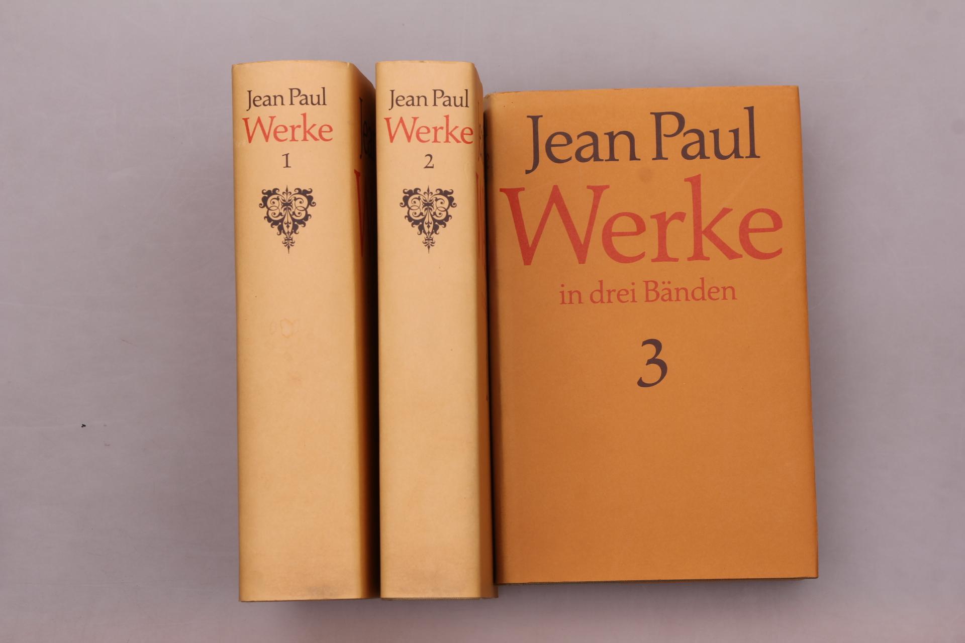 JEAN PAUL WERKE IN DREI BÄNDEN.: Hrsg.]: Miller, Norbert
