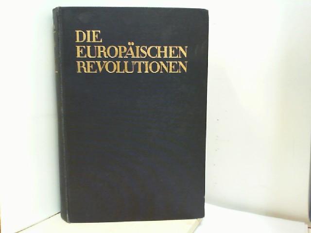 Die europäischen Revolutionen - Volkscharaktere und Staatenbildung: Rosenstock, Eugen: