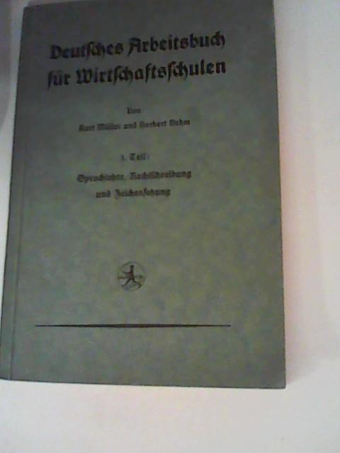 Deutsches Arbeitsbuch für Wirtschaftsschulen: Müller, Kurt: