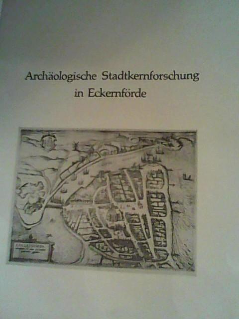 Archäologische Stadtkernforschung in Eckernförde: Harck, Ole: