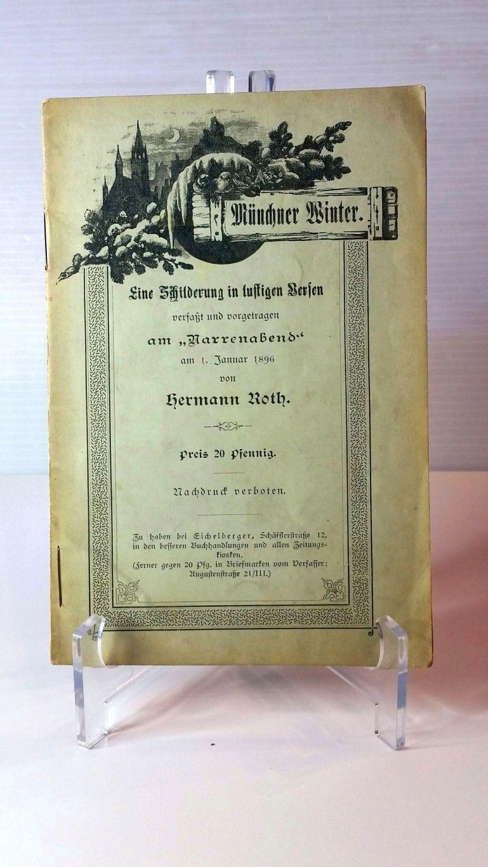 Münchner Winter.; Eine Schilderung in lustigen Versen: Roth, Hermann: