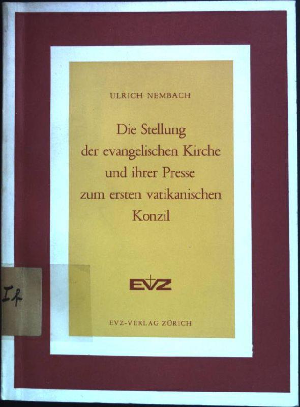 Die Stellung der evangelischen Kirche und ihrer: Nembach, Ulrich: