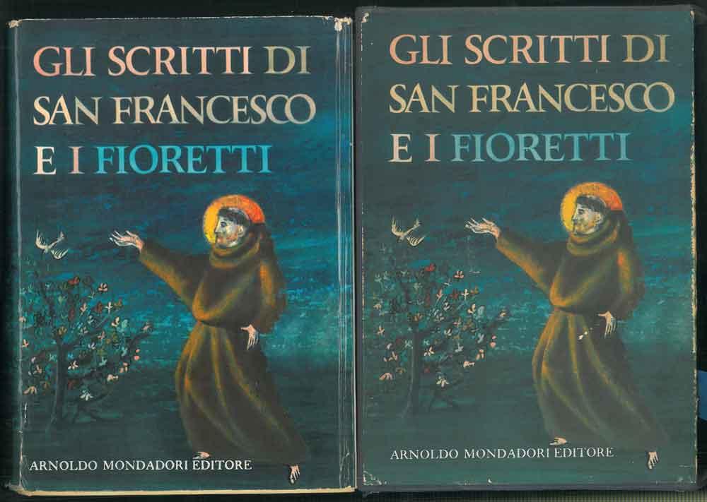 Gli scritti di San Francesco d'Assisi e: Vicinelli, Augusto (a