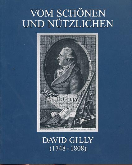 Vom Schönen und Nützlichen. David Gilly (1748: Gilly, David: