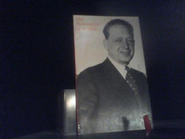 Dag Hammarskjöld und sein Werk: Berendsohn, Walter A.: