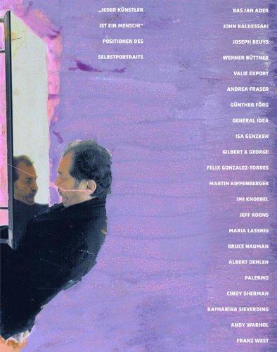 Jeder Künstler ist ein Mensch: Positionen des Selbstportraits - Gregori, Daniele