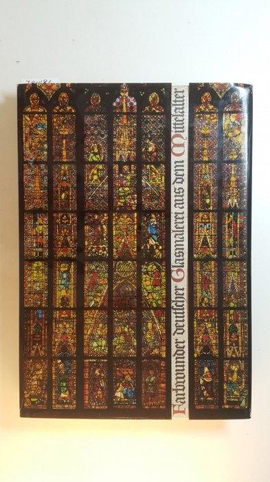 Farbwunder deutscher Glasmalerei aus dem Mittelalter: Witzleben, Elisabeth von