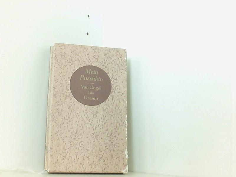 Mein Puschkin : von Gogol bis Granin. - Thun Nyota, [Hrsg.]