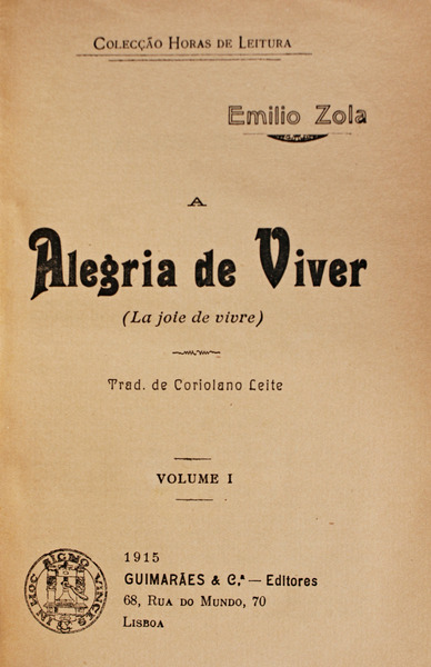 A ALEGRIA DE VIVER.: ZOLA. (Émile)