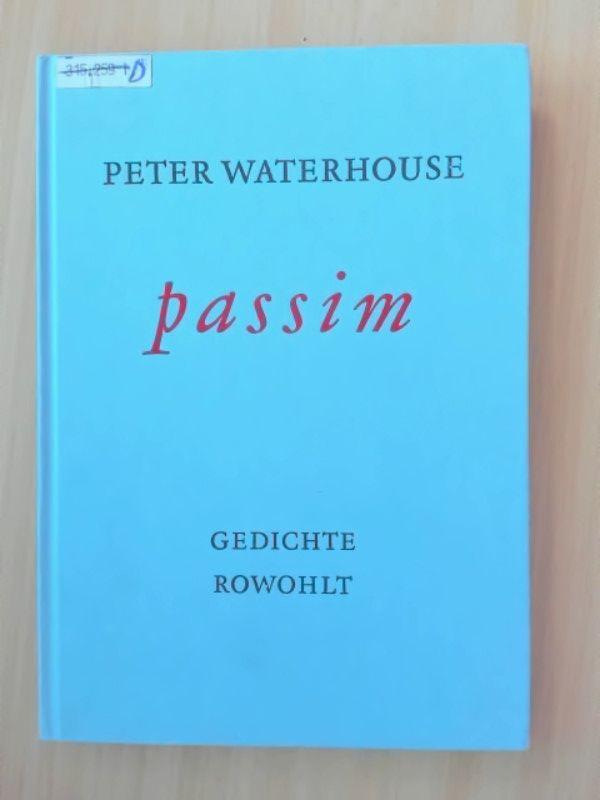 Passim Gedichte: Waterhouse, Peter: