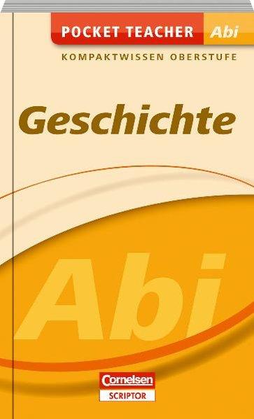 Pocket Teacher Abi Sekundarstufe II Geschichte: Matthiessen, Wilhelm: