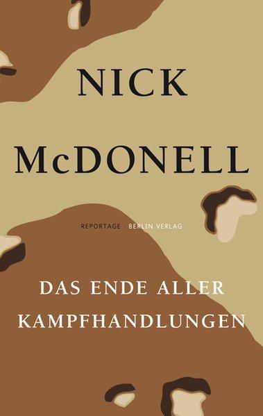 Das Ende aller Kampfhandlungen - Nick, McDonell,