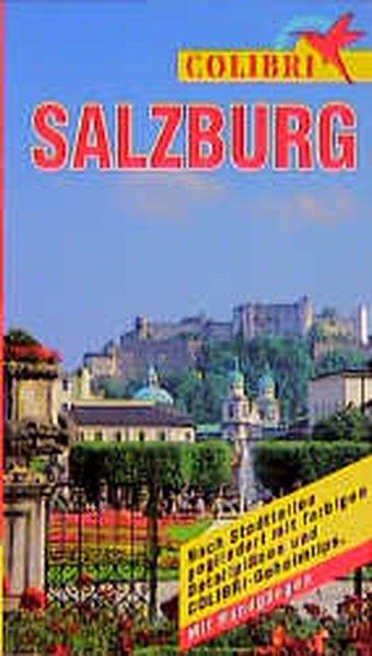 Colibri, Salzburg (Colibri - Erlebnisreiseführer) - Judith, Wageneder,