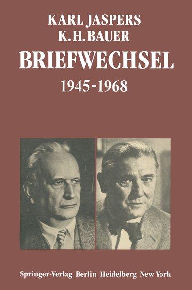 Briefwechsel 1945-1968: Karl, Jaspers,: