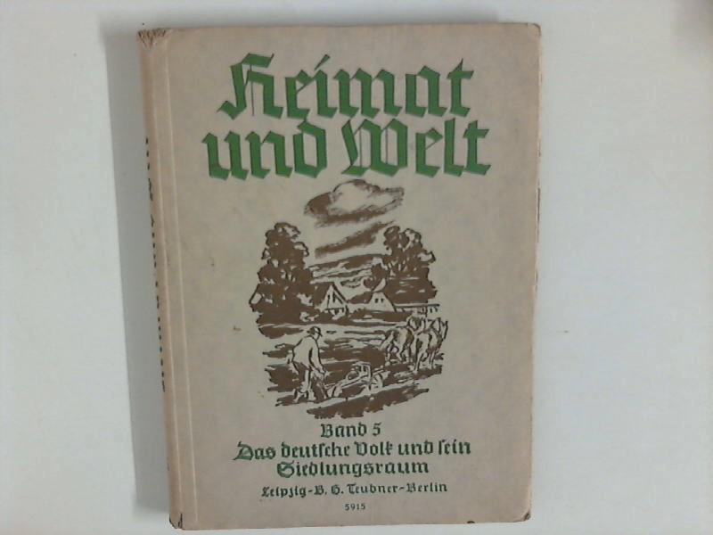 Heimat und Welt, Band 5 - Das: For, Robert und