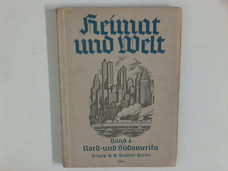 Heimat und Welt, Band 4 : Nord-: For, Robert und
