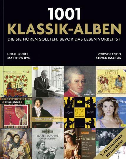 1001 Klassik-Alben, die Sie hören sollten, bevor: Hg. Matthew Rye.