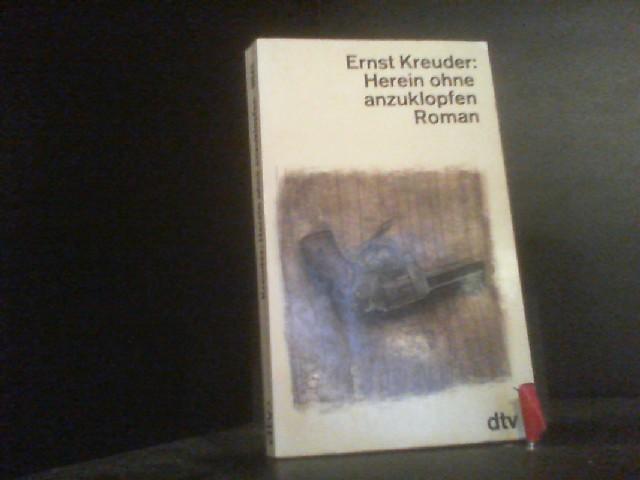 Herein ohne anzuklopfen: Roman (dtv Literatur): Kreuder, Ernst: