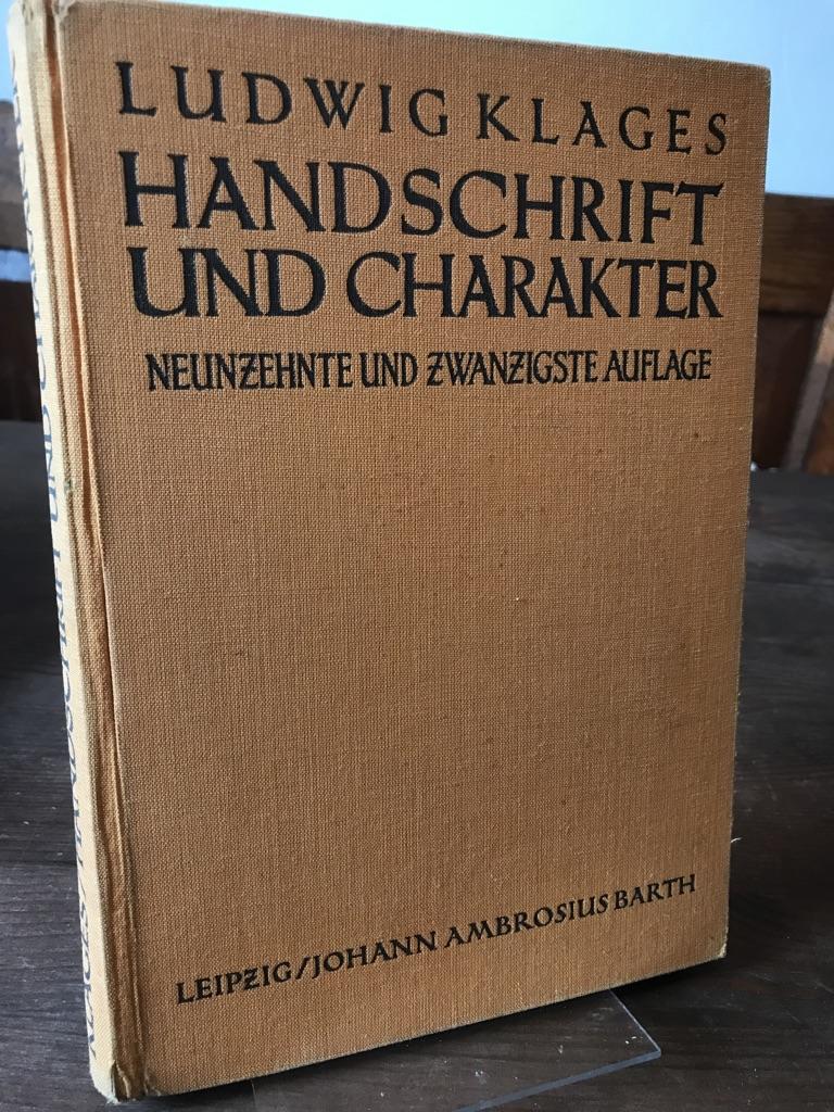 Handschrift und Charakter. Gemeinverständlicher Abriß der graphologischen: Klages, Ludwig: