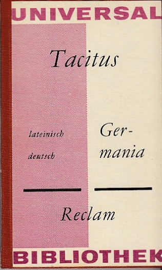 Germania. Lateinisch-Deutsch.: Tacitus, Cornelius: