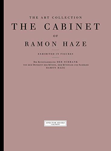 The Art Collection: The Cabinet of Ramon Haze - Feldmann, Holmer