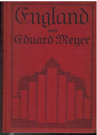 England. Seine staatliche und politische Entwicklung und: Meyer, Eduard: