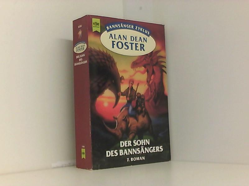 Der Sohn des Bannsängers. 7. Roman des Bannsänger- Zyklus - Alan Dean, Foster und Stöbe Norbert