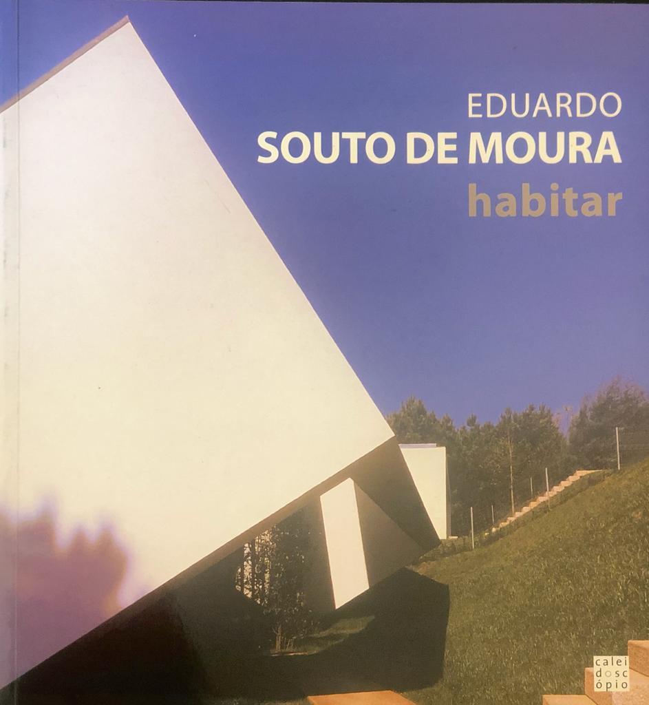 HABITAR. EDUARDO SOUTO DE MOURA. - Aa.Vv.