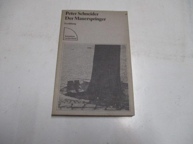 Der Mauerspringer.: Schneider, Peter