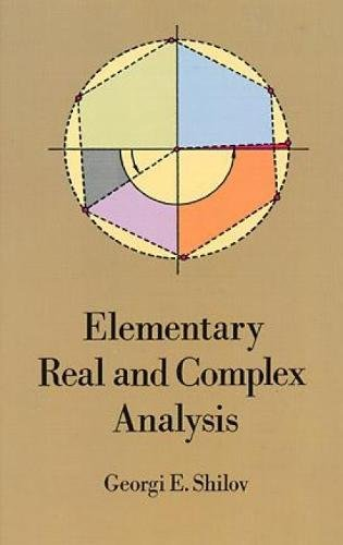 Elementary Real and Complex Analysis: Silverman, Richard A