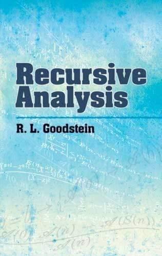 Recursive Analysis (Dover Books On Mathematics) By: Goodstein, R. L.;