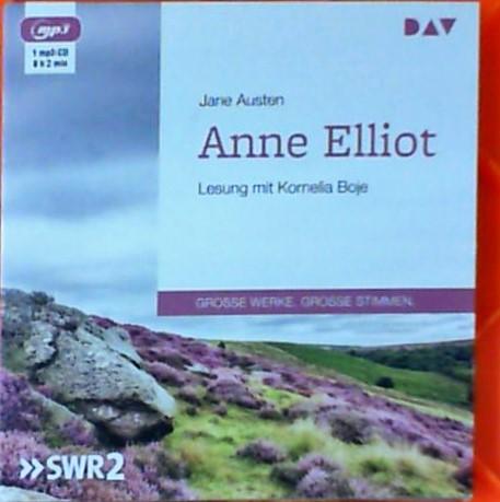 Anne Elliot oder Die Kunst der Überredung: Austen, Jane: