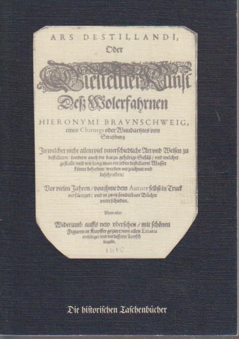 Ars destillandi oder Destillier-Kunst] Ars destillandi oder: Brunschwig, Hieronymus: