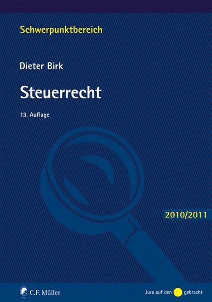 Steuerrecht - Birk, Dieter