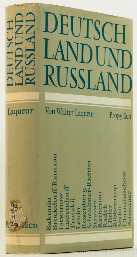 Deutschland und Russland. Übersetzt und mit Zustimmung: LAQUEUR, W.
