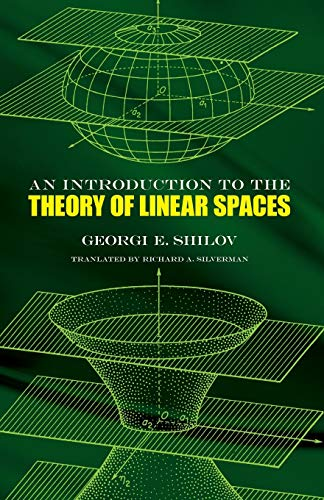 An Introduction To the Theory of Linear: Silverman, Richard A