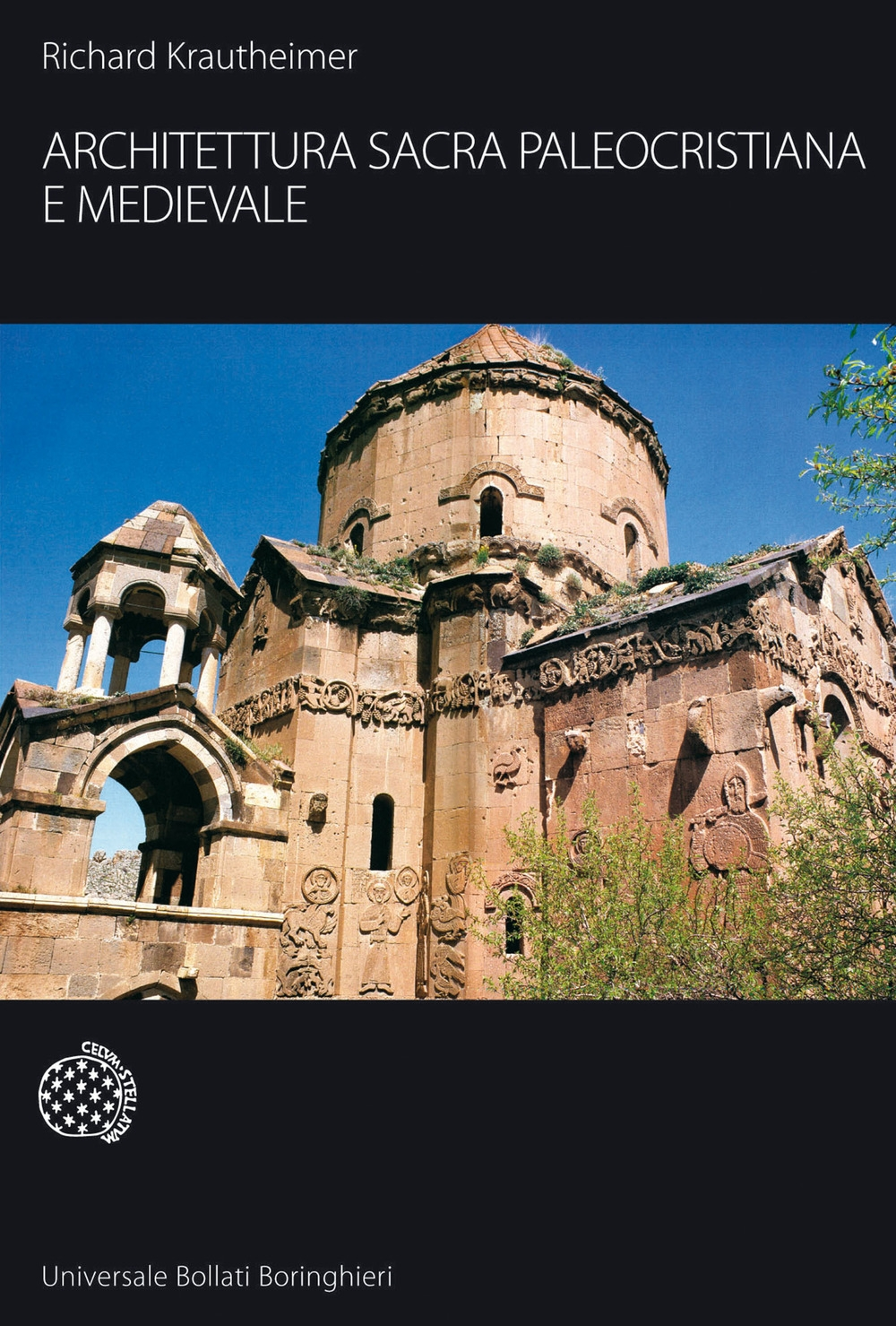 Architettura sacra paleocristiana e medievale e altri saggi su Rinascimento e Barocco - Krautheimer Richard