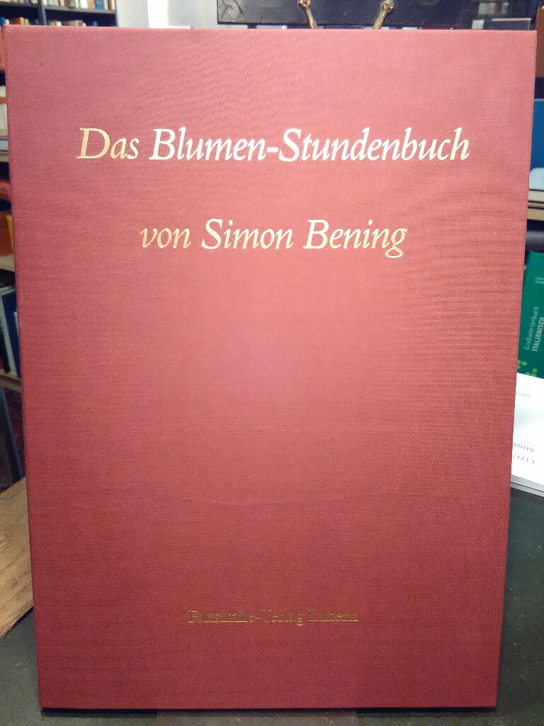 Das Blumen-Stundenbuch von Simon Bening. Dokumentationsmappe.: Bening, Simon: