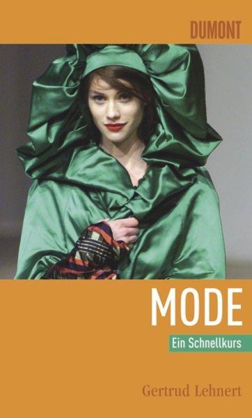 DuMont Schnellkurs Mode - Lehnert, Gertrud