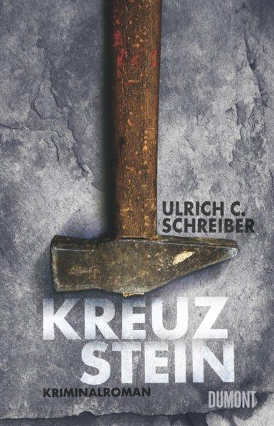 Kreuzstein: Kriminalroman: Schreiber Ulrich, C.: