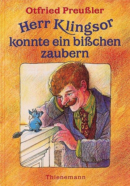 Herr Klingsor konnte ein bisschen zaubern: Preußler, Otfried und