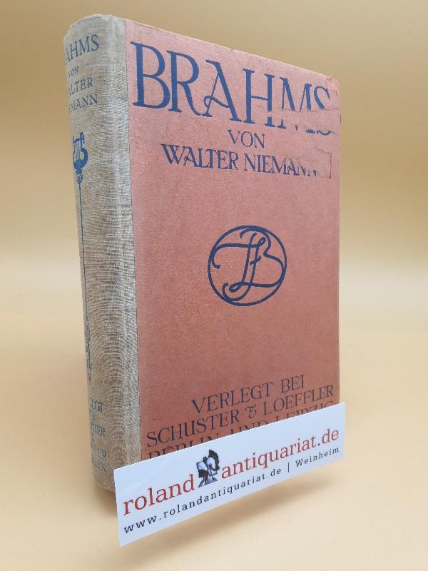 Brahms / von Walter Niemann: Niemann, Walter: