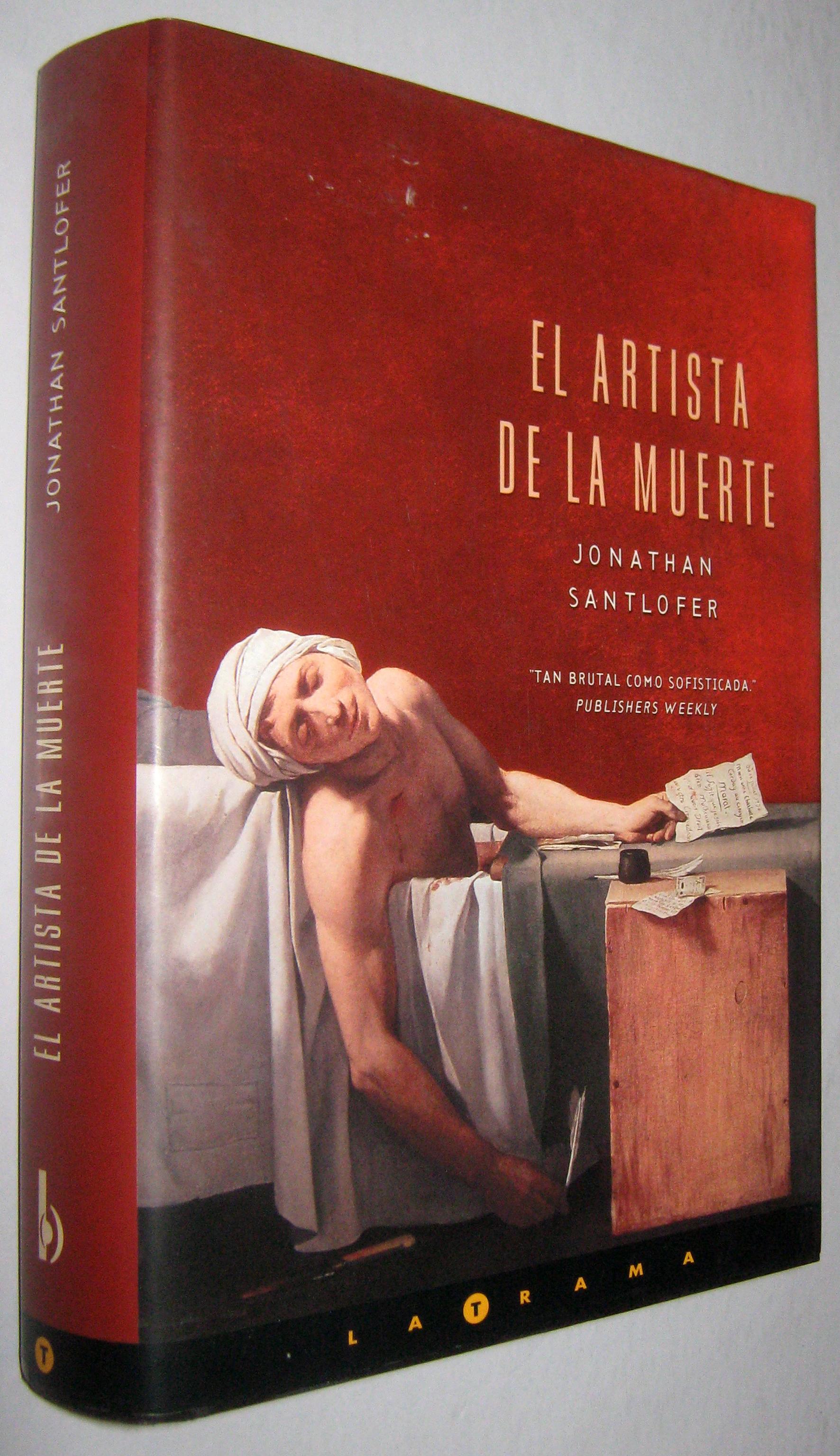 Santlofer Jonathan Artista Muerte Hardcover Abebooks