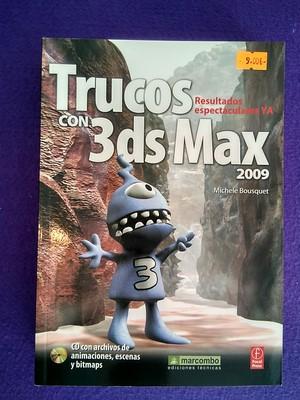 Trucos con 3ds Max 2009 (con cd) - Michele Bousquet