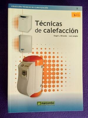 Técnicas de calefacción - Ángel L. Miranda / Luis Jutglar