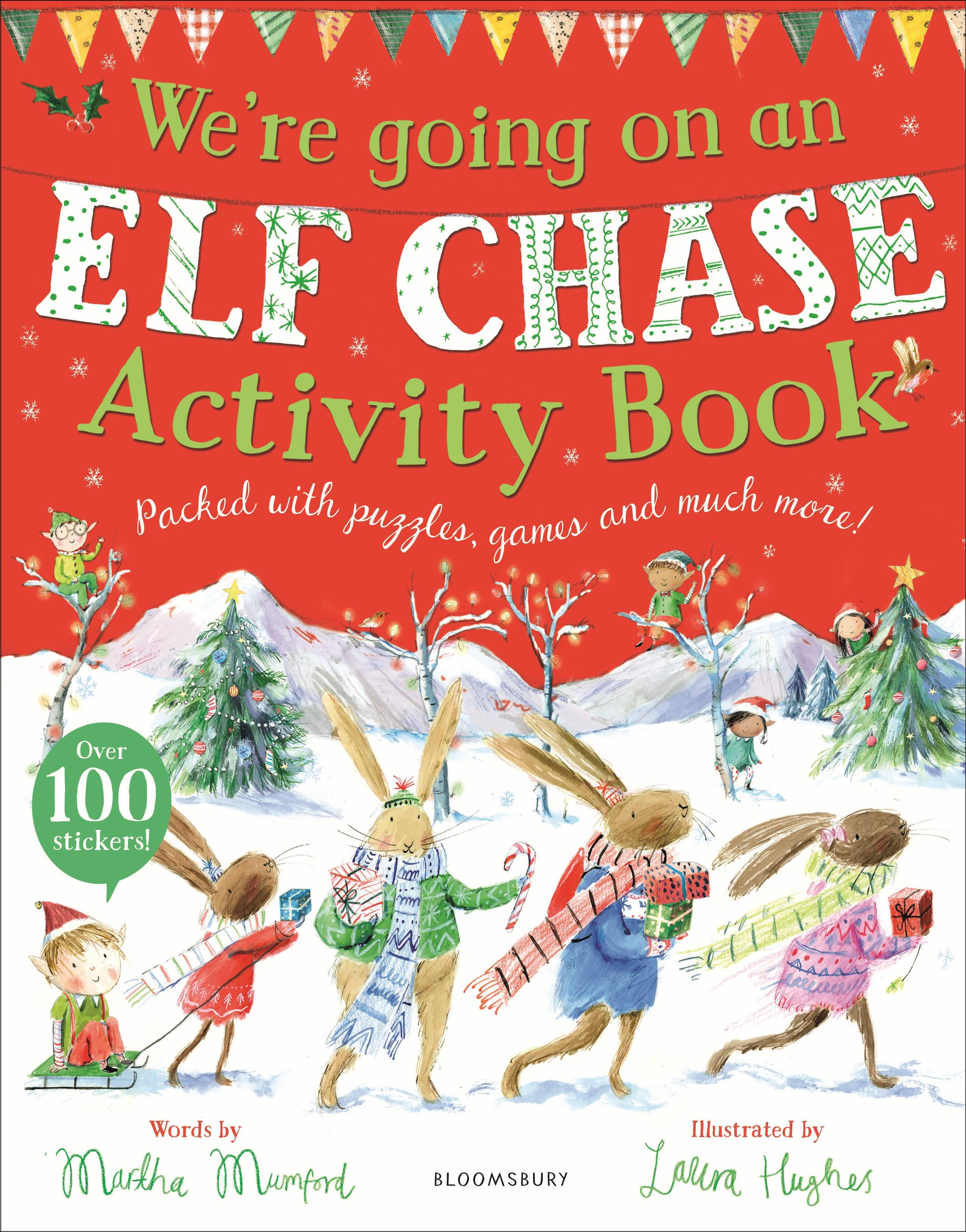 We\'re Going on an Elf Chase Activity Boo - Hughes, Laura|Mumford, Martha