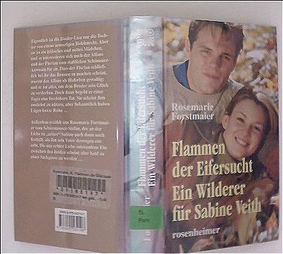 Flammen der Eifersucht, Ein Wilderer für Sabine Veith - Rosemarie Forstmaier