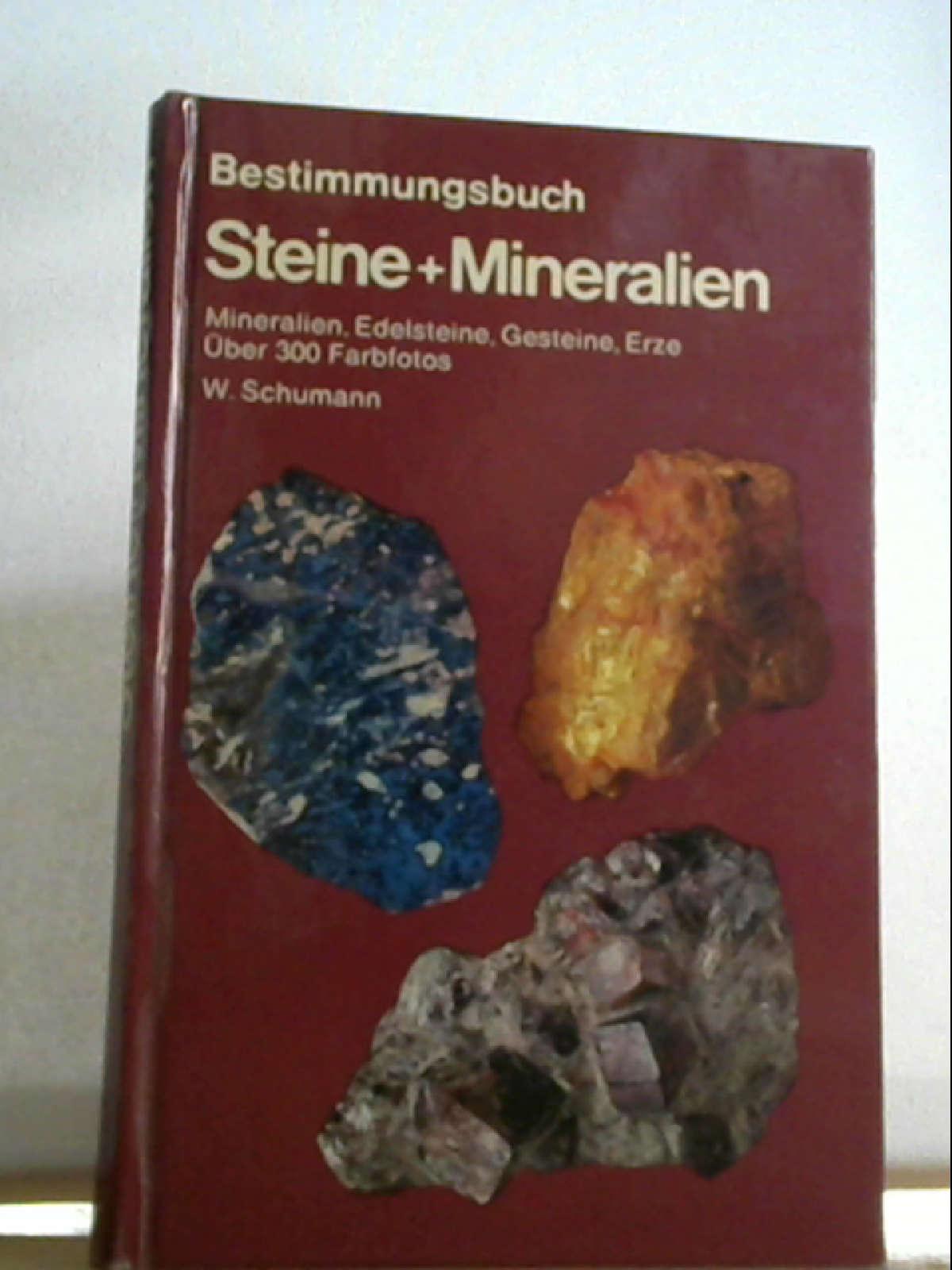 BLV Bestimmungsbuch Steine + Mineralien: Schumann, Walter: