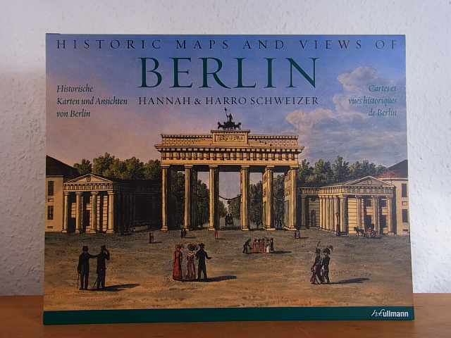 Historic Maps and Views of Berlin -: Schweizer, Hannah &