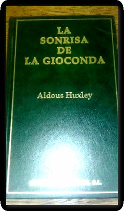 Huxley Aldous Sonrisa Gioconda Abebooks